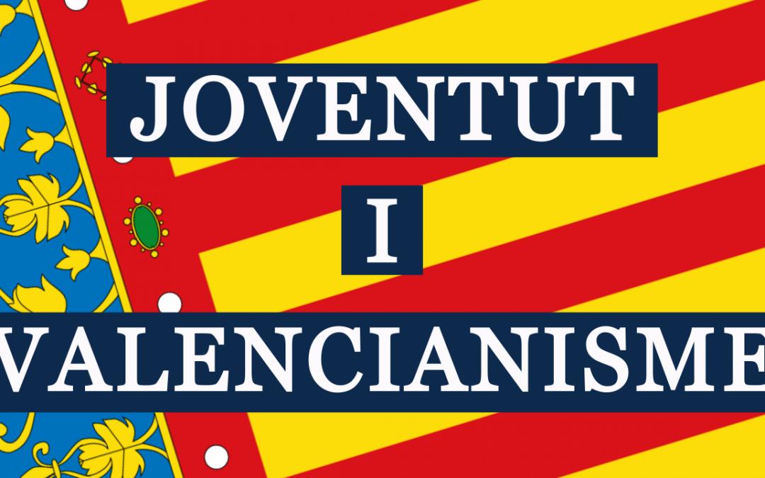 Joventut i valencianisme: una relació vital
