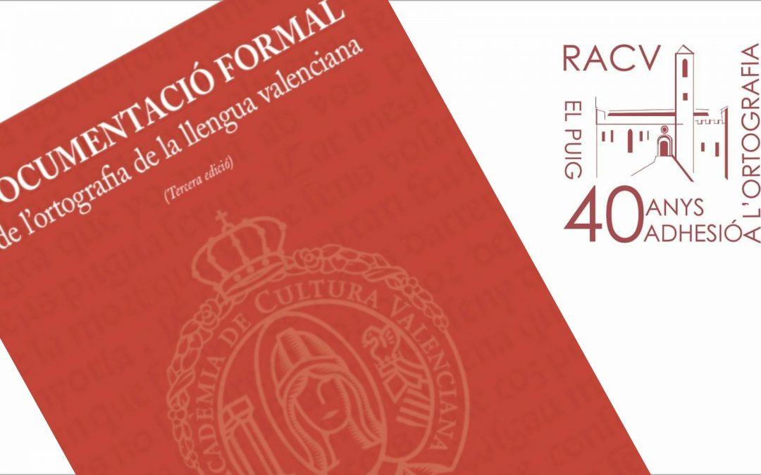 Ya a la venda la 3ª edició de la 'Documentació formal de l'ortografia de la llengua valenciana'