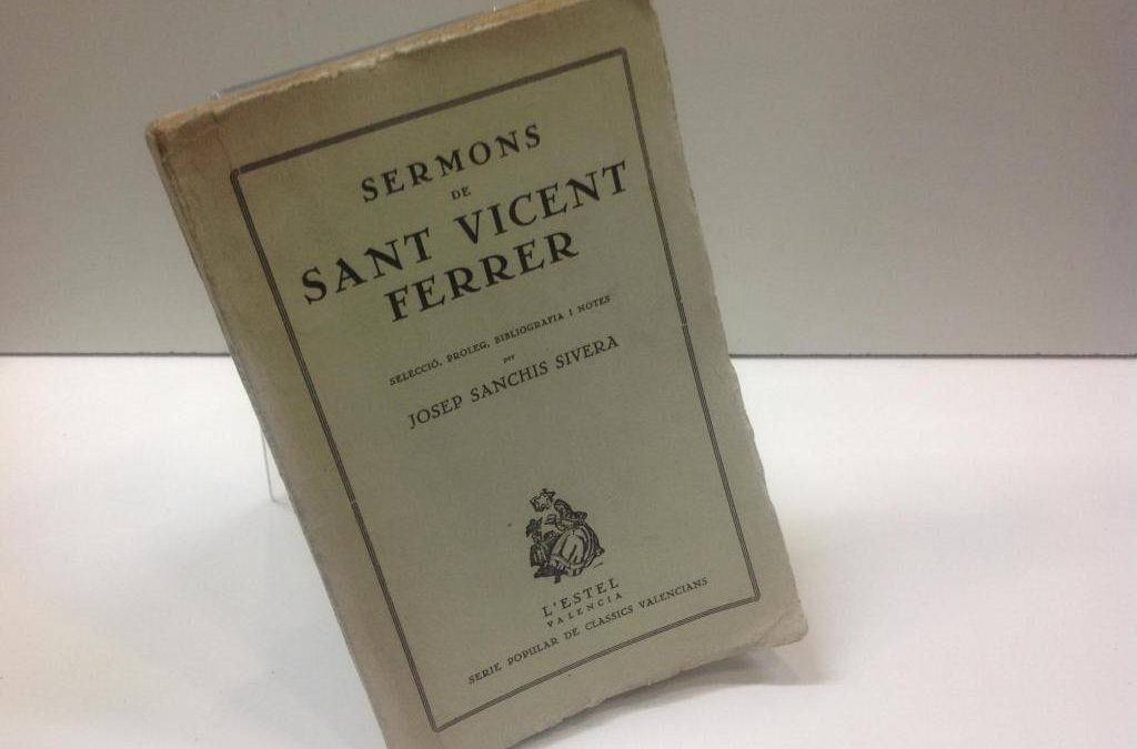 ¿Sabies que Sant Vicent Ferrer no va predicar ni en castellà, ni en català, sino en valencià?
