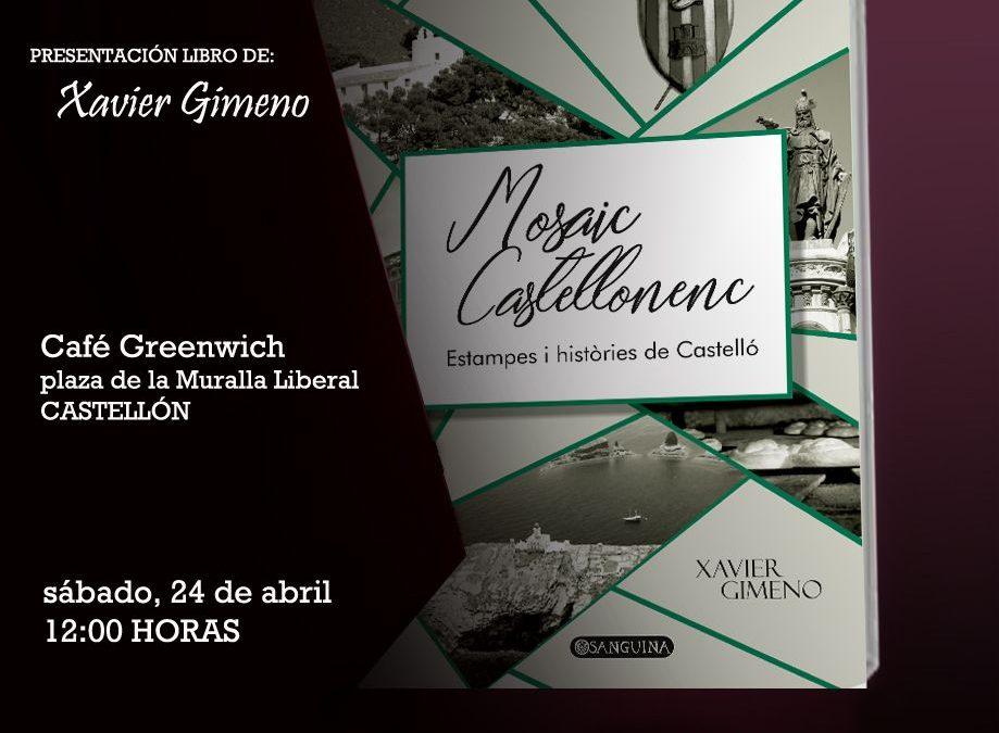 El dia 24 d'abril es presenta en Castelló el llibre 'Mosaic Catellonenc. Estampes i costums de Castelló'