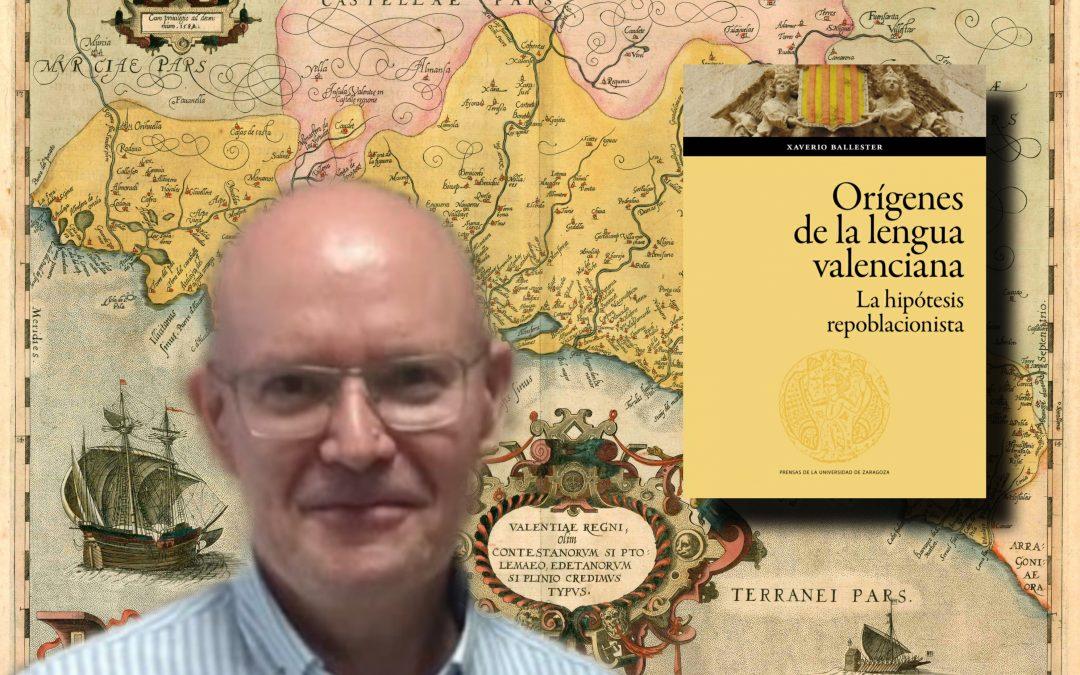 El filòlec Xaverio Ballester publica un nou llibre sobre els orígens de la Llengua Valenciana i desmonta la teoria 'repoblacionista'