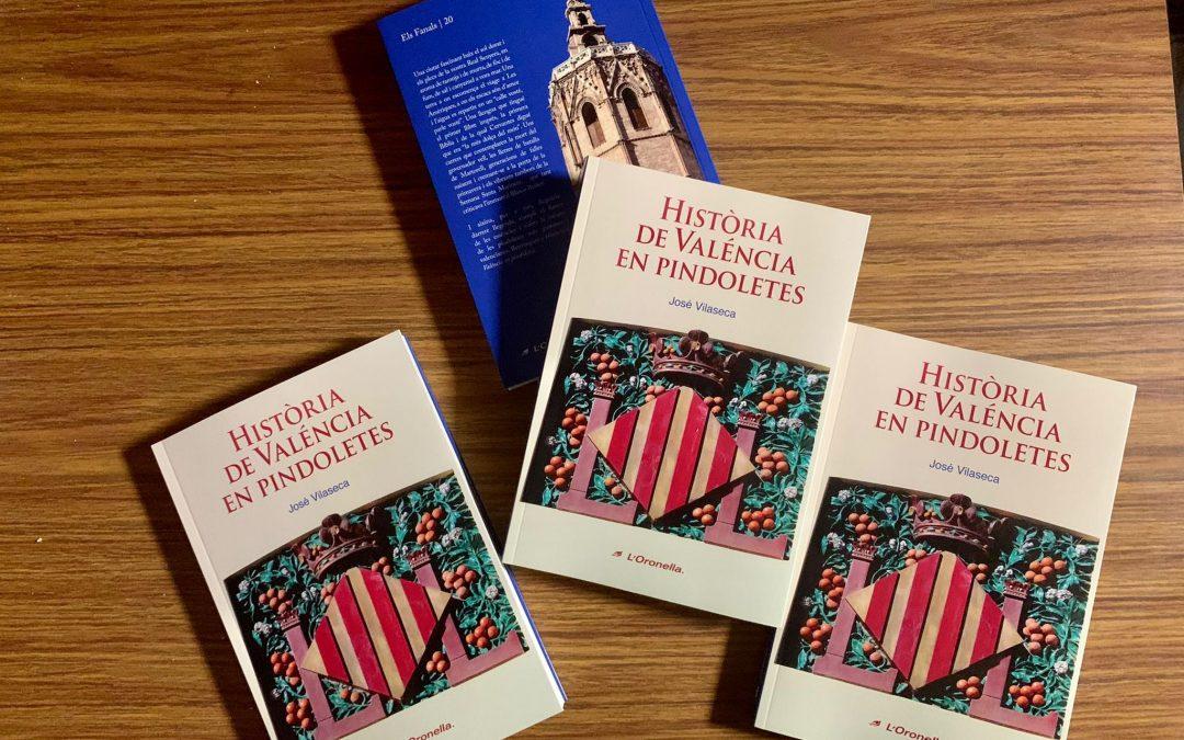 'Història de Valéncia en pindoletes', el nou llibre de L'Oronella